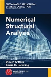Numerical Structural Analysis (Sustainable Structural Systems Collection) - Ramming, Carisa H.