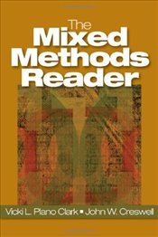 Mixed Methods Reader - Creswell, John W.