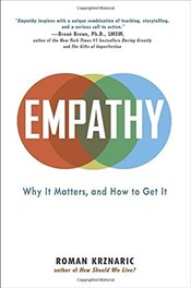 Empathy: Why It Matters, and How to Get It - Krznaric, Roman