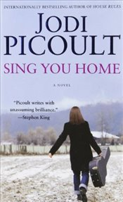 Sing You Home - Picoult, Jodi
