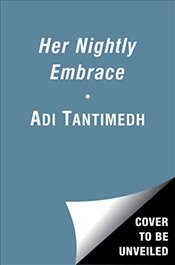 Her Nightly Embrace: Book I of the Ravi P.I. Series - Tantimedh, Adi