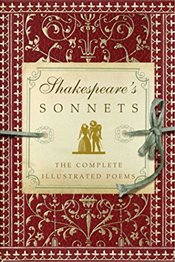 Shakespeares Sonnets: The Complete Illustrated Edition - Shakespeare, William