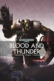 Blood and Thunder (Warhammer 40,000) - Abnett, Dan