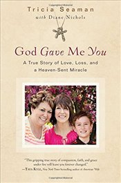 God Gave Me You - Seaman, Tricia