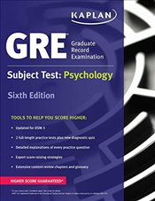 GRE Subject Test: Psychology (Kaplan Test Prep) - Kaplan