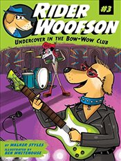 Undercover in the Bow-Wow Club (Rider Woofson) - Styles, Walker