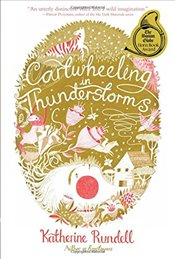 Cartwheeling in Thunderstorms - Rundell, Katherine