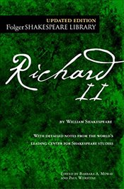 Richard II (Folger Shakespeare Library) - Shakespeare, William