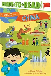 Living in . . . China - Perkins, Chloe