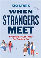 When Strangers Meet (Ted Books) - Stark, Kio