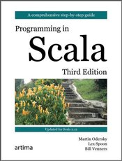 Programming in Scala 3e : Updated for Scala 2.12 - Odersky, Martin