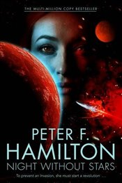 Night Without Stars (Chronicle of the Fallers) - Hamilton, Peter F.