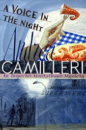 Voice in the Night : Inspector Montalbano Mysteries - Camilleri, Andrea
