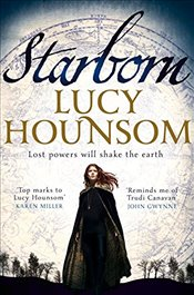 Starborn (The Worldmaker Trilogy) - Hounsom, Lucy