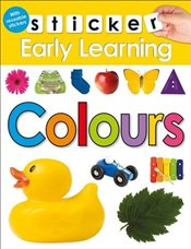 Colours (Sticker Early Learning) - Priddy, Roger