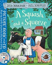 Squash and a Squeeze: Book and CD Pack - Donaldson, Julia