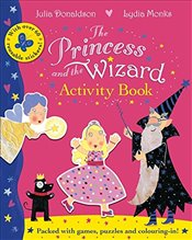 Princess and the Wizard Activity Book - Donaldson, Julia
