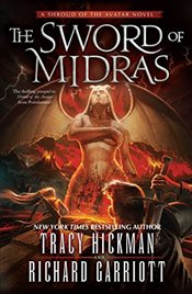 Sword of Midras: A Shroud of the Avatar Novel (Blade of the Avatar) - Hickman, Tracy