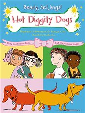 Hot Diggity Dogs (Ready, Set, Dogs!) - Calmenson, Stephanie