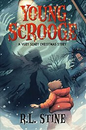 Young Scrooge: A Very Scary Christmas Story - Stine, R. L.