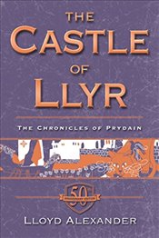 Castle of Llyr (Chronicles of Prydain) - Alexander, Lloyd