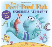 Pout-Pout Fish Undersea Alphabet, The (Pout-Pout Fish Adventure) - Diesen, Deborah