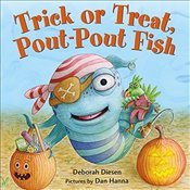 Trick or Treat Pout-Pout Fish (Pout-Pout Fish Mini Adventure) - Diesen, Deborah