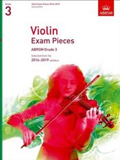 Violin Exam Pieces 2016-2019 : Grade 3 : Score & Part : Selected from the 2016-2019 Syllabus   -