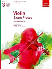 Violin Exam Pieces 2016-2019 : Grade 3 : Score, Part & CD: Selected from the 2016-2019 Syllabus  -
