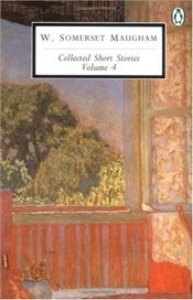 COLLECTED SHORT STORIES VOL.4 - Maugham, W. Somerset