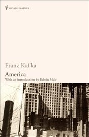 America : The Man Who Disappeared - Kafka, Franz
