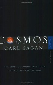 Cosmos : The Story of Cosmic Evolution, Science and Civilisation - Sagan, Carl
