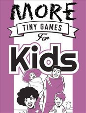 More Tiny Games for Kids: Games to play while out in the world (Osprey Games) - Hide&Seek, Hide&Seek