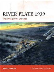 River Plate 1939 : The sinking of the Graf Spee  - Konstam, Angus