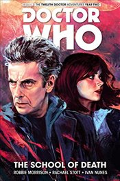 Doctor Who: The Twelfth Doctor Volume 4 - The School of Death - Morrison, Robbie