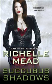 Succubus Shadows (Georgina Kincaid) - Mead, Richelle