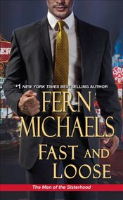 Fast and Loose (The Men of the Sisterhood) - Michaels, Fern