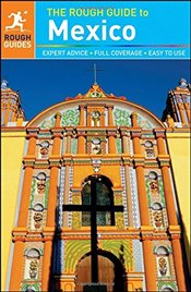 Rough Guide to Mexico - Guides, Rough