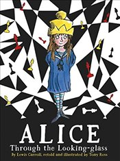 Alice Through the Looking Glass - Carroll, Lewis