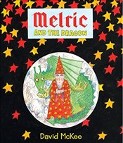 Melric and the Dragon - McKee, David