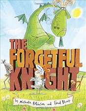 Forgetful Knight - Robinson, Michelle