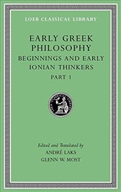 Early Greek Philosophy : Western Greek Thinkers : Volume  2  - Most, Glenn W.
