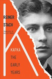 Kafka : The Early Years - Stach, Reiner