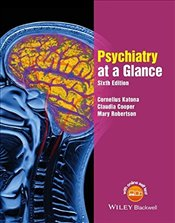 Psychiatry at a Glance 6e - Katona, Cornelius