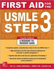 First Aid for the USMLE Step 3 4e : A Resident to Resident Guide - Le, Tao