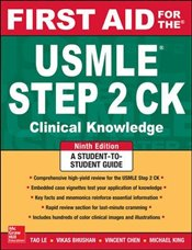 First Aid for the USMLE Step 2 CK 9e : A Student to Student Guide - Le, Tao