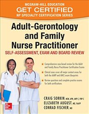 Adult-Gerontology and Family Nurse Practitioner 1e : Self-Assessment and Exam Review - Sorkin, Craig
