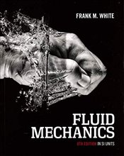 Fluid Mechanics 8e : SI Units - White, Frank M.