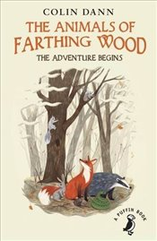 Animals of Farthing Wood : The Adventure Begins  - Dann, Colin