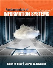 Fundamentals of Information Systems 8e - Reynolds, George